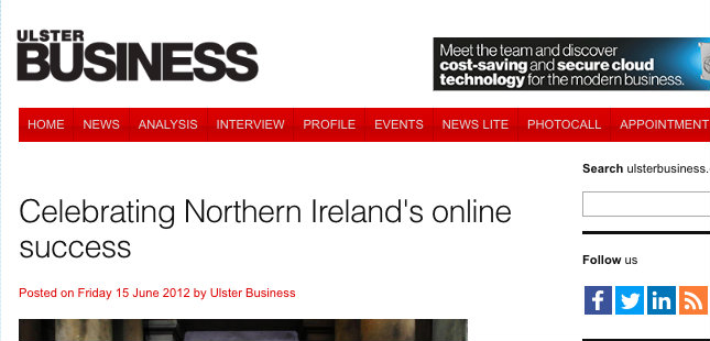 Ulster Business – Celebrating Northern Ireland's online success